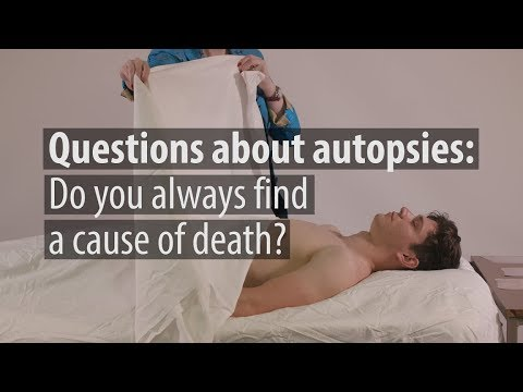 FAQs about Autopsies: Do You Always Find a Cause of Death?