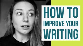 How To Improve Your English Writing Skills | Tips For Intermediate And Advanced English Learners