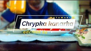 Wstawaki [24] Chrypka kanarka