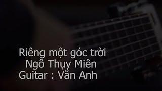Riêng một góc trời - Văn Anh Guitar