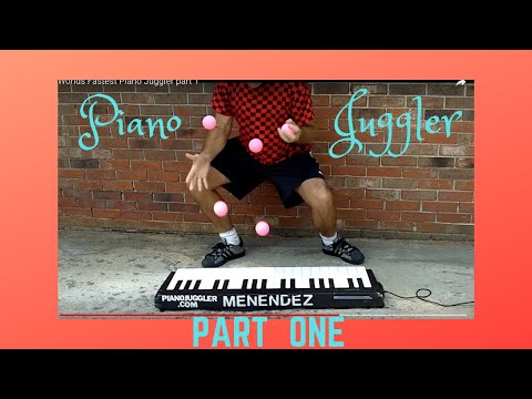 Worlds Fastest Piano Juggler part 1