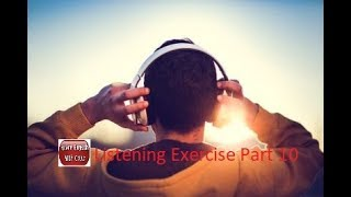 Listening to And Improve English While Sleeping - Listening Exercise Part 10