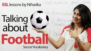 Vocabulary and Phrases - Football or Soccer - Free English Lesson thumbnail