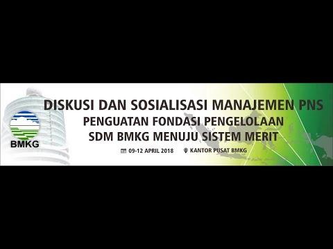 Sosialisasi Manajemen PNS - Penguatan Fondasi Pengelolaan SDM BMKG Menuju Sistem Merit