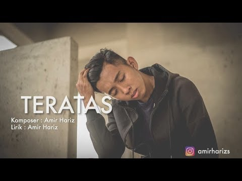 Amir Hariz - Teratas (Lirik)