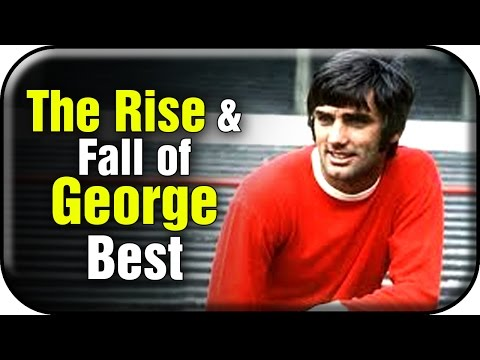 The Rise & fall of Football Legend George Best   Sports Club