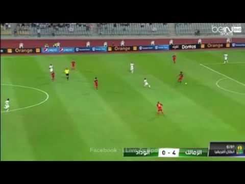 اهداف مبارة الزمالك و الوداد البيضاوي المغربي 4_0  zamalek vs wided