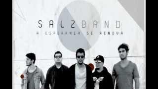 Salz Band - Tudo É Novo