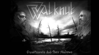 Walknut - Graveforests and Their Shadows (Full Album)