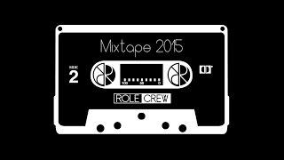 Mixtape Role Crew 2015