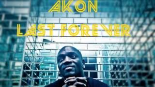 Akon - Last Forever ( Stadium)