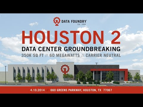 Data Foundry Houston 2 Data Center Groundbreaking