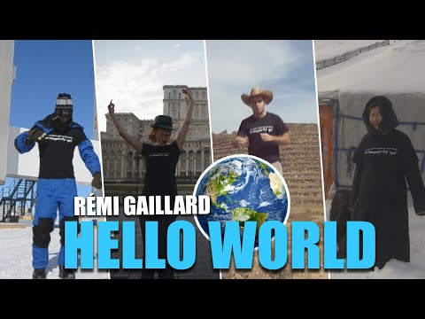 HELLO WORLD (REMI GAILLARD)
