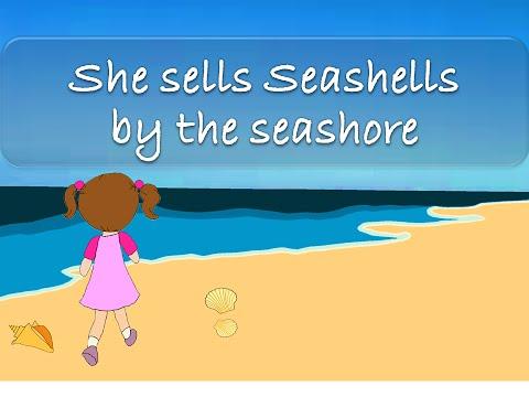 She Sells Seashells by the Seashore   Tongue Twisters