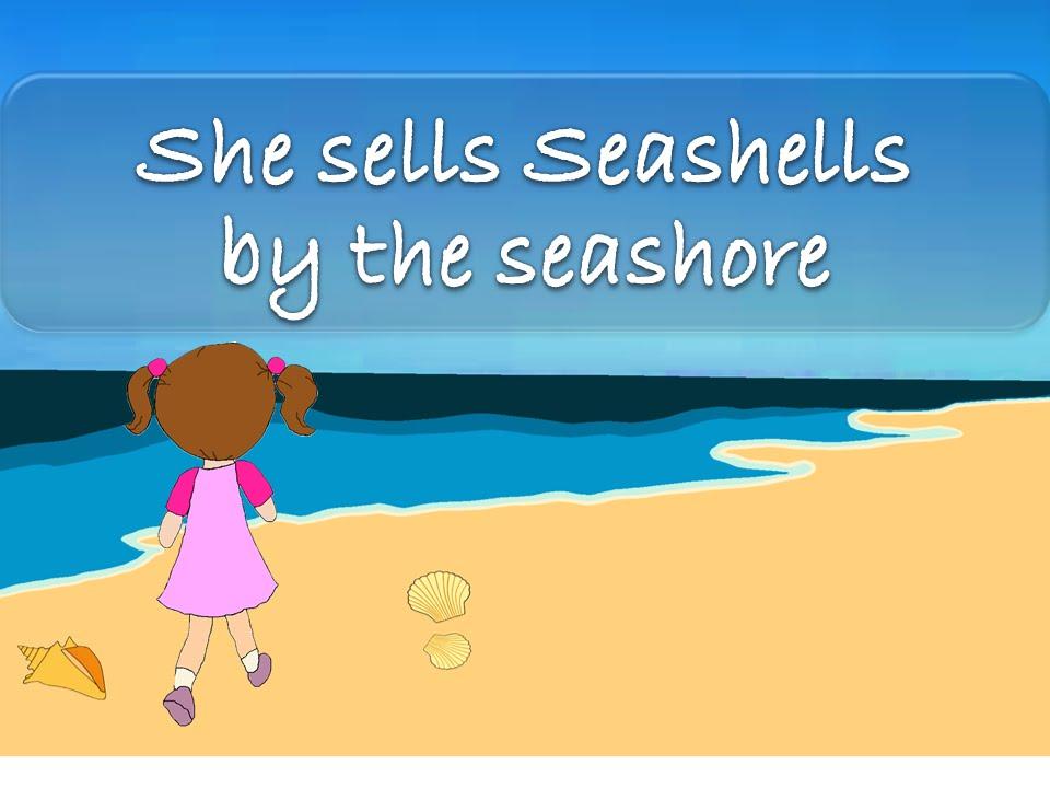 She Sells Seashells By The Seashore Tongue Twisters Youtube