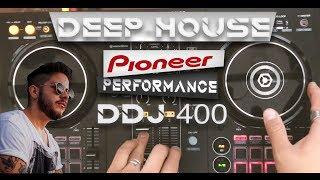 Pioneer DDJ 400 Performance Mix- Deep House Bunny Tiger & More