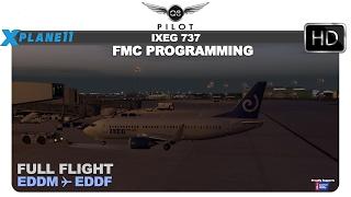 [X-Plane 11] IXEG 737 | FMC Programming with Full Flight | EDDM ✈ EDDF