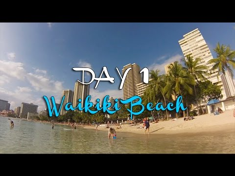 DAY 1 » Waikiki Beach, Honolulu (Hawaii)