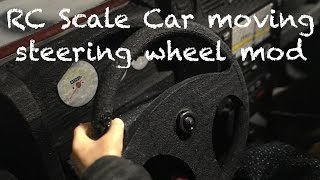 RC Scale Car moving steering wheel mod