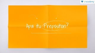 Preposition (Kata Depan) (Bahasa Inggris - kelas X- SMA, SBMPTN)