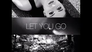 May Roze - Let You Go (Official Video)