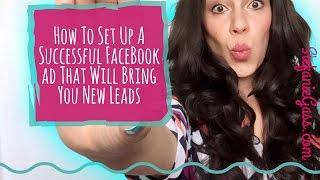 كيفية إنشاء ناجحة FaceBook الإعلانية التي سوف تجلب لك خيوط جديدة في عام 2017