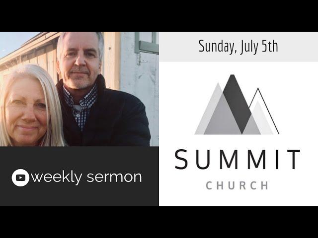 July 5th, Sunday Sermon