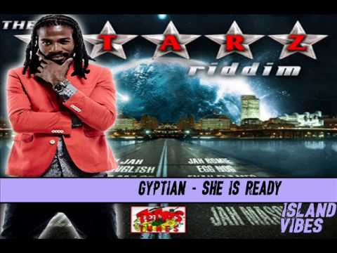 Gyptian - She's Ready THE STARZ RIDDIM AUGUST 2017