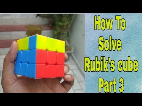 How to solve a rubik's cube step by step Part 3