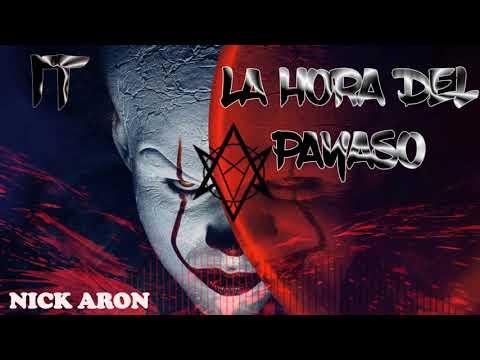 ♫ IT La Hora Del Payaso // DJ NICK ARON ✘ (NOCHE DE HALLOWEN)♫