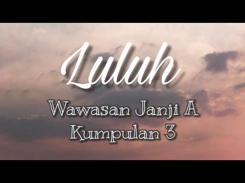 LULUH - KHAI BAHAR (Menganalisis lirik lagu untuk memantapkan aspek tatabahasa)