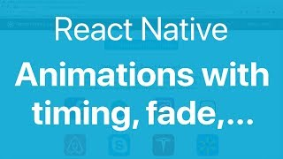 66-React Native Animations#1. Create animations for Image and View with timing, spring, fade