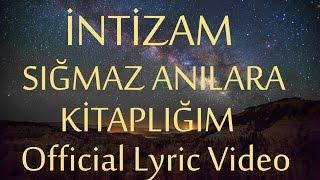 İntizam - Sığmaz Anılara Kitaplığım (Official Lyric Video) #yeniçağ