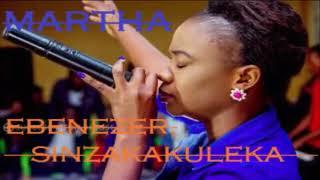 Martha Nanaka 2018 New   Ebenezer SinzakakulekaPRAYER WORSHIP SONGZedGospelZambianMusic2018