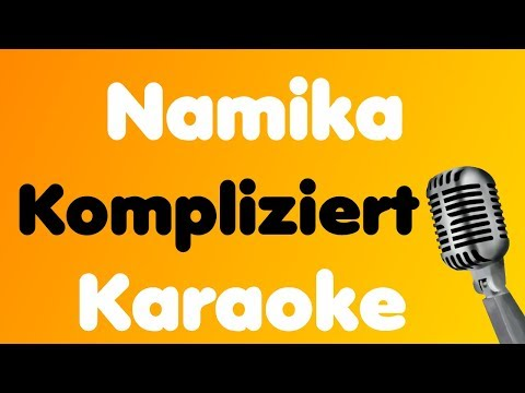 Namika - Kompliziert - Karaoke