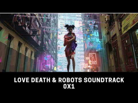 Ox1 • Tommy Four Seven, Love Death & Robots Soundtrack (The Witness)