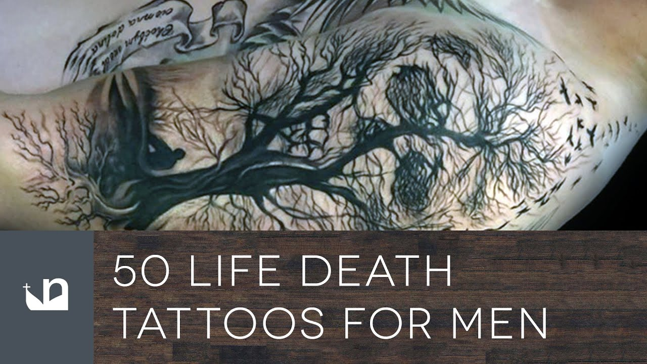 50 Life Death Tattoos For Men Youtube