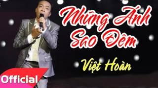 Những Ánh Sao Đêm - Việt Hoàn [Official Audio]