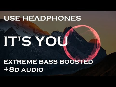 Ali Gatie - It's You (Extreme BASS Boosted+8D)