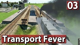 Neue Linie ► Transport Fever Gameplay deutsch #3 PREVIEW ►