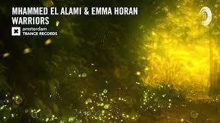 Mhammed El Alami & Emma Horan - Warriors (Extended Mix) Amsterdam Trance