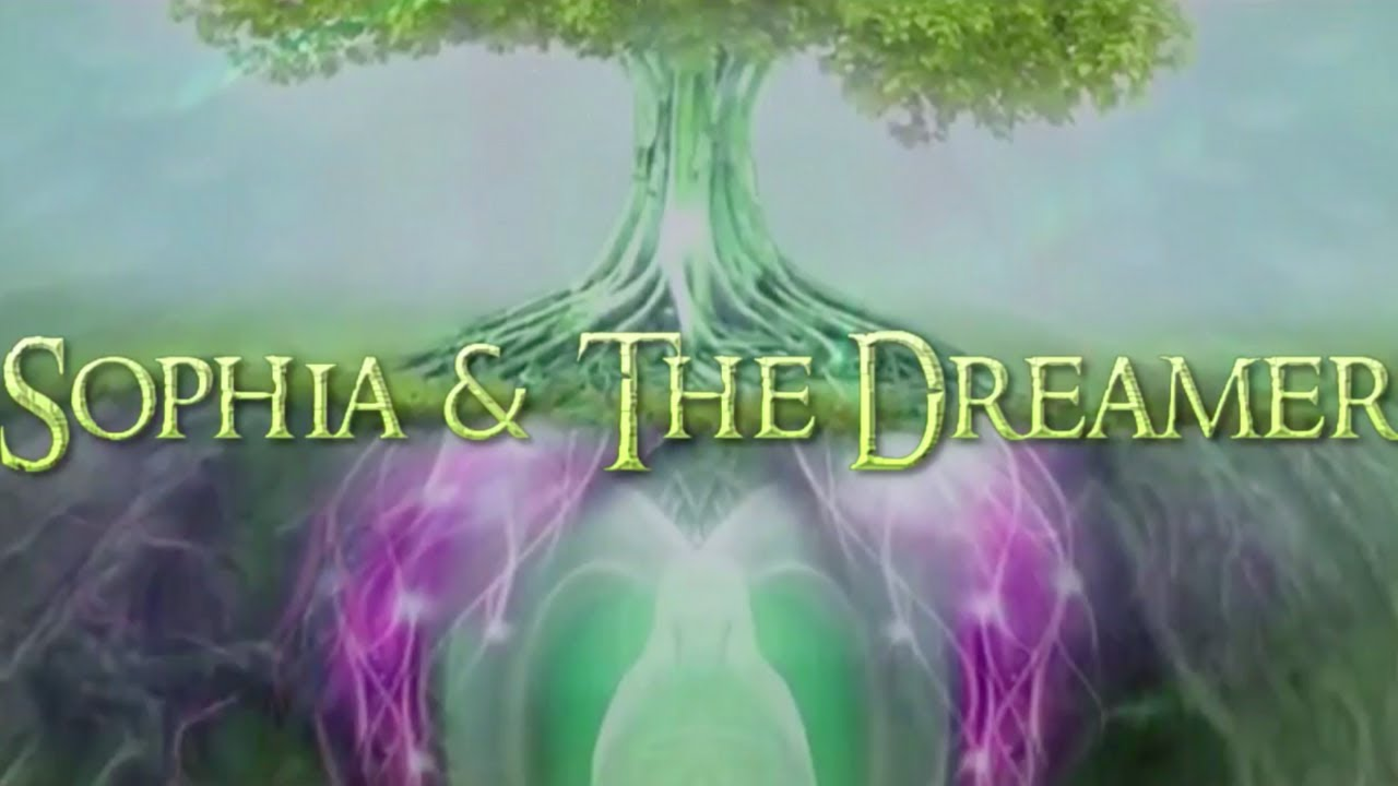 Sophia & The Dreamer