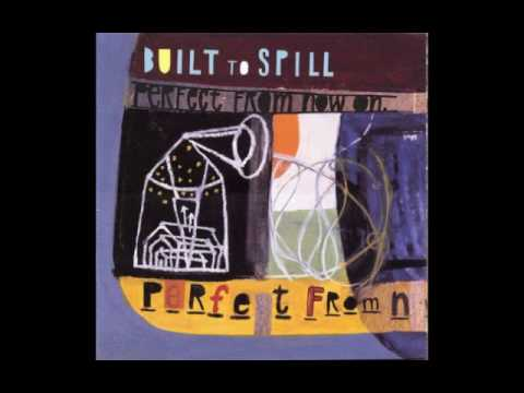 Built to Spill - Kicked it in the sun