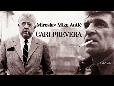 Miroslav Mika Antić – ČARI PREVERA (Tekst)