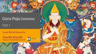 Guru Puja commentary with Lama Michel Rinpoche (English) – 26 December  2019 – 06 January 2020