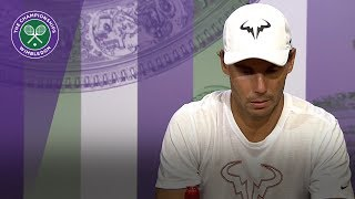 Rafael Nadal - I'm playing well | Wimbledon 2018