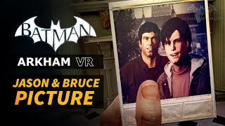 Batman: Arkham VR - Jason Todd & Bruce Wayne Picture Easter Egg