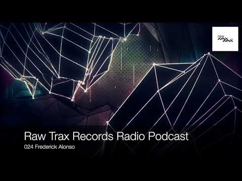 Raw Trax Records Radio Podcast 024 Frederick Alonso (Belgium)