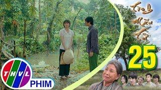 THVL | Tình mẫu tử - Tập 25[1]: Lan khẳng định mình sắp lấy chồng khiến Tùng như chết lặng
