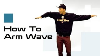 ARM WAVE TUTORIAL |  How To Dance: Waving w/ Matt Steffanina - Stafaband